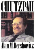 DershowitzBookCoverChutzpah[1]